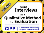 Series: Using Interviews as a Qualitative Method for Evaluation