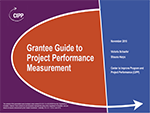 Grantee Guide to Project Performance Measurement