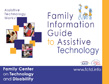 Family Information Guide to Assistive Technology - HOME